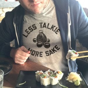 Less Talkie More Sake T-Shirt